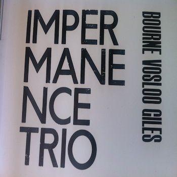Split by The Impernanence Trio / Trick Tareco
