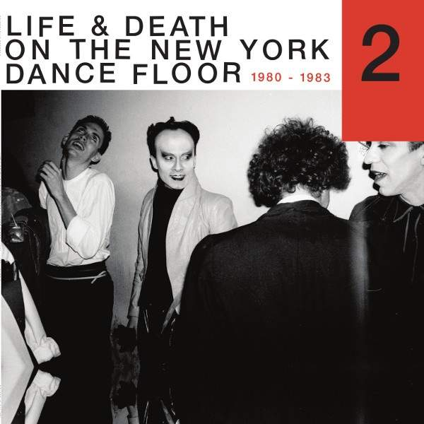 Life & Death On A New York Dance Floor (1980 - 1983) Part 2 by Various