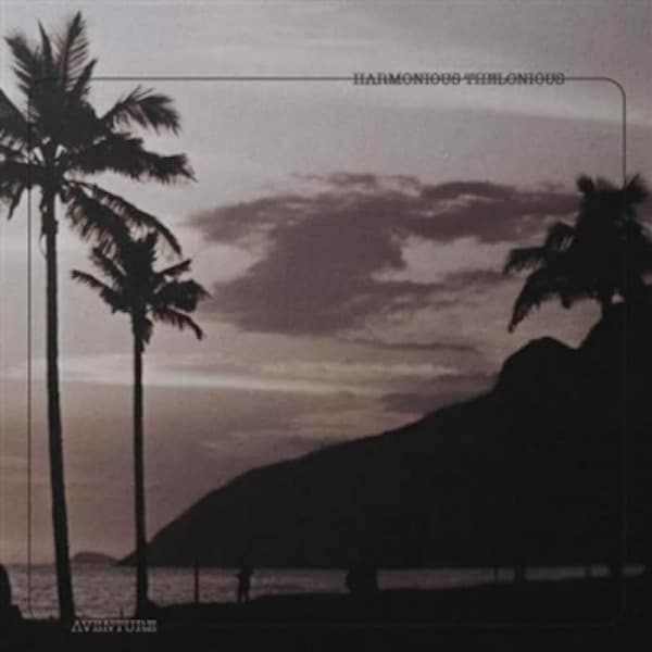 Aventure by Harmonious Thelonious