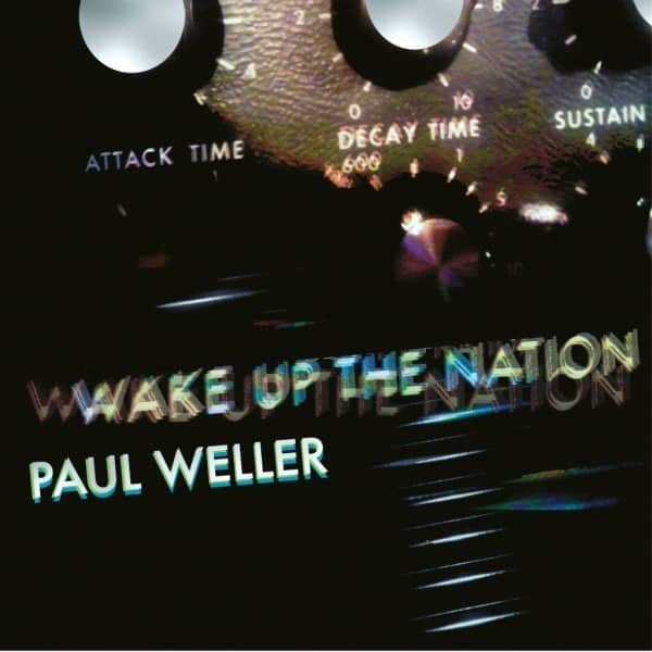 Wake Up The Nation (10th Anniversary Remix Edition) by Paul Weller