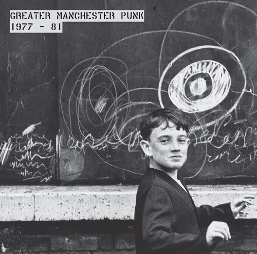 Greater Manchester Punk 1977-1981 by Various