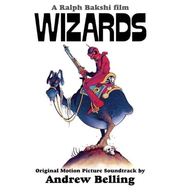 Wizards (Original Motion Picture Soundtrack) by Andrew Belling