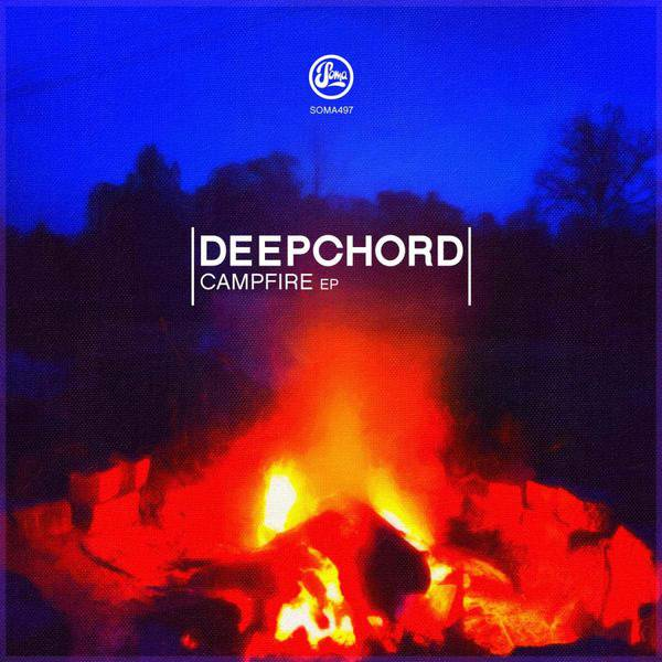 Campfire EP by DeepChord