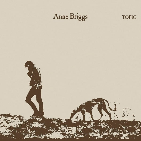 Anne Briggs by Anne Briggs