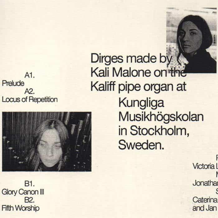 Organ Dirges 2016-2017 by Kali Malone