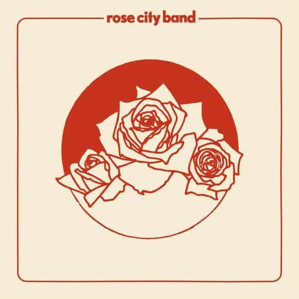 Rose City Band by Rose City Band