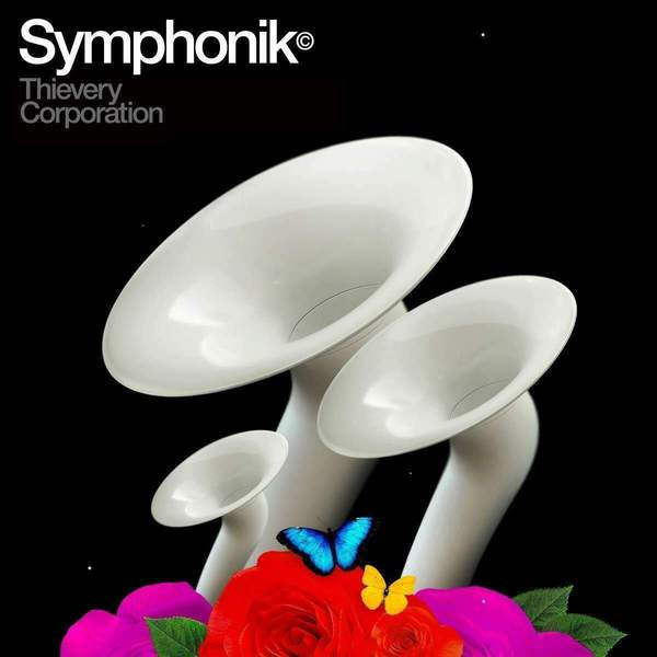 Symphonik by Thievery Corporation