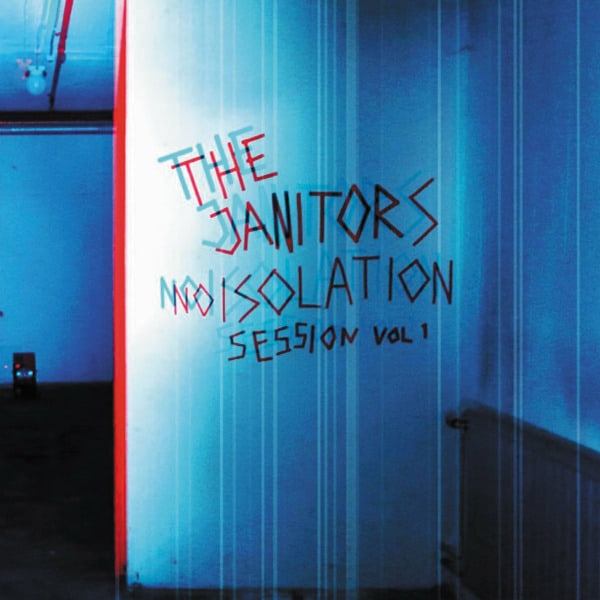 Noisolation Session Vol. 1 by The Janitors