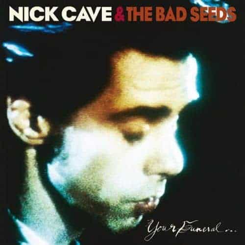 Your Funeral... My Trial by Nick Cave & The Bad Seeds