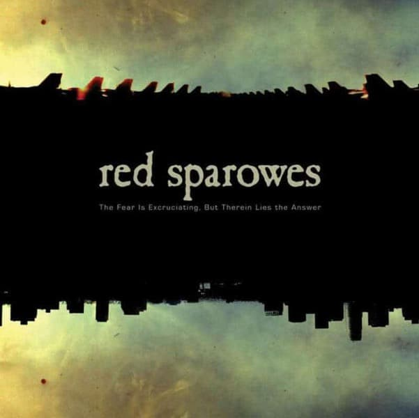 The Fear is Excruciating, But Therein Lies the Answer by Red Sparowes