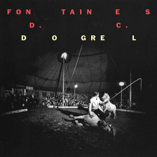 45. Fontaines D.C. - Dogrel