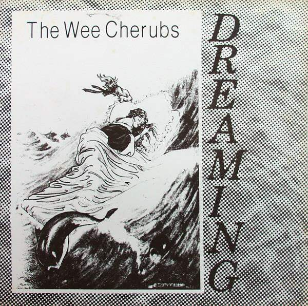 Dreaming by The Wee Cherubs