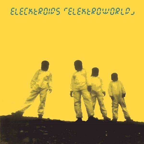 Elektroworld by Elecktroids