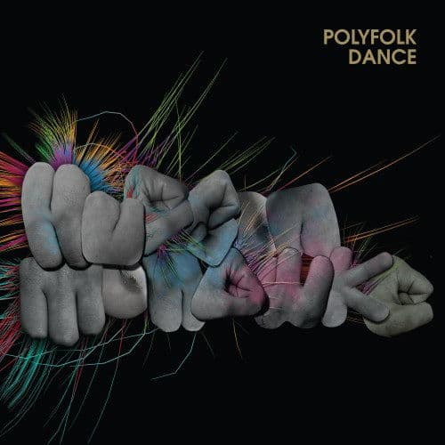Polyfolk Dance by Hudson Mohawke