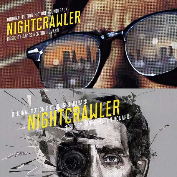 Nightcrawler Original Soundtrack by James Newton Howard