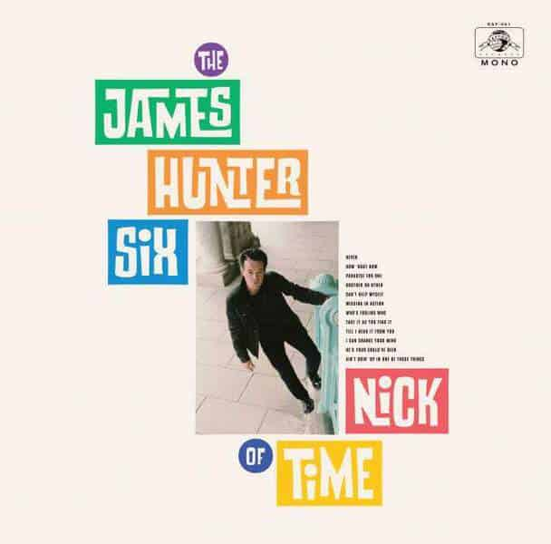 Nick of Time by The James Hunter Six