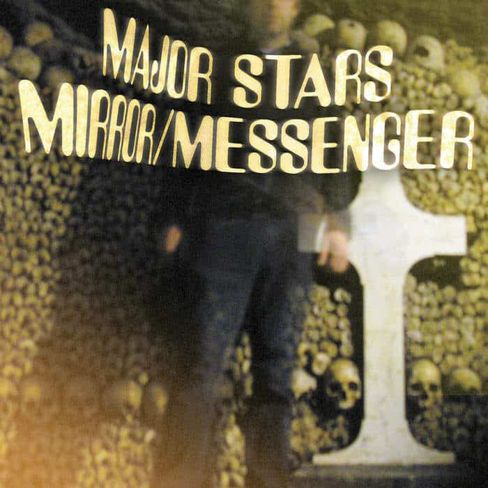 Mirror/Messenger by Major Stars