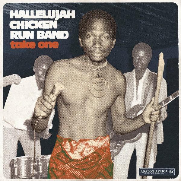Take One by Hallelujah Chicken Run Band