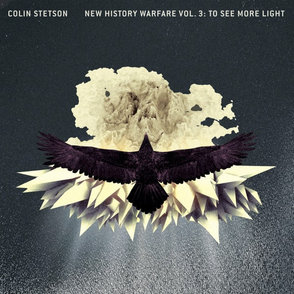 New History Warfare Vol. 3 : To See More Light by Colin Stetson