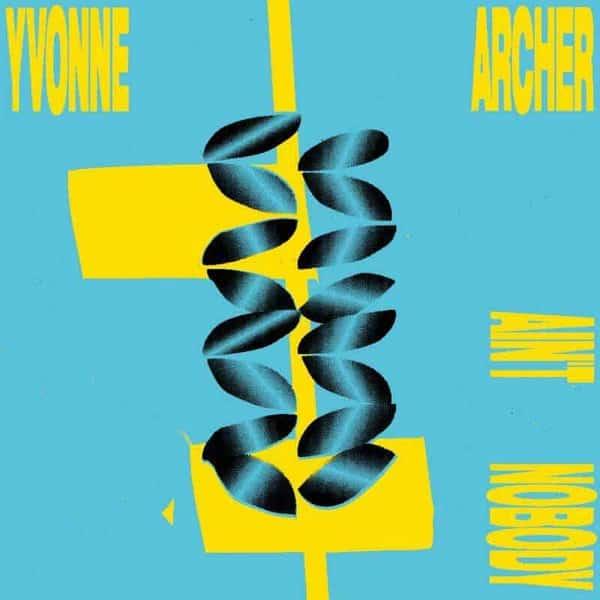 Ain't Nobody by Yvonne Archer