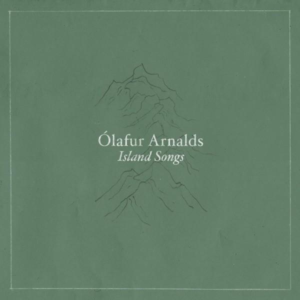 Island Songs by Olafur Arnalds