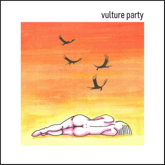 Vulture Party by Vulture Party