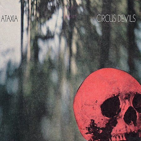 Ataxia by Circus Devils