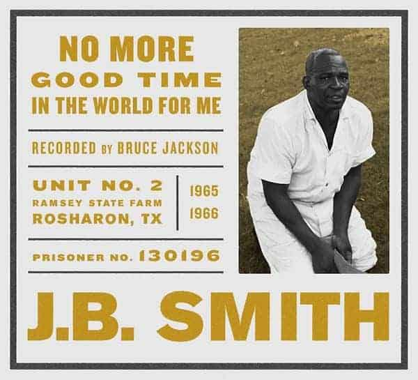 No More Good Time in the World for Me by J.B. Smith