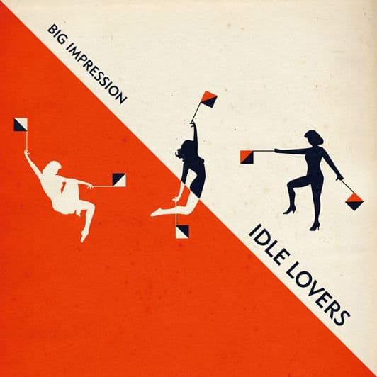 Big Impression by Idle Lovers