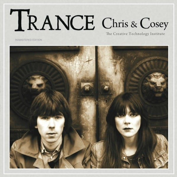 Trance by Chris & Cosey