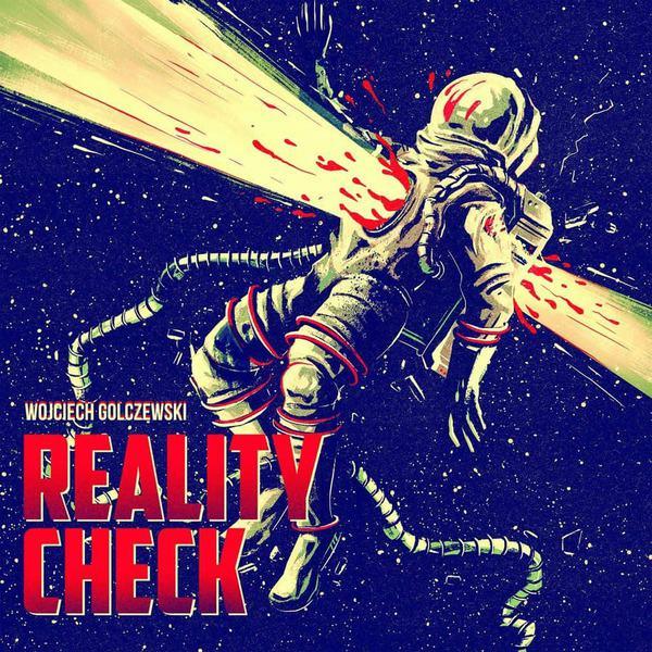 Reality Check by Wojciech Golczewski