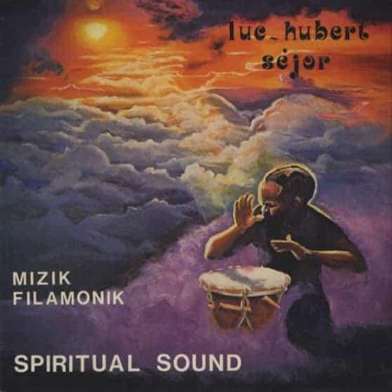 Mizik Filamonik - Spiritual Sound by Luc-Hubert Sejor