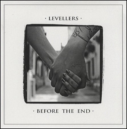 Before The End by The Levellers