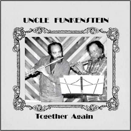 Together Again by Uncle Funkenstein