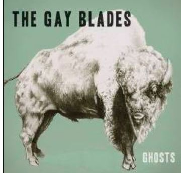 Ghosts by The Gay Blades