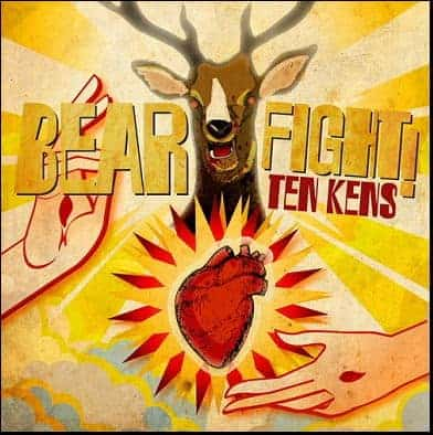 Bear Fight/ Y'all Come Back Now by Ten Kens