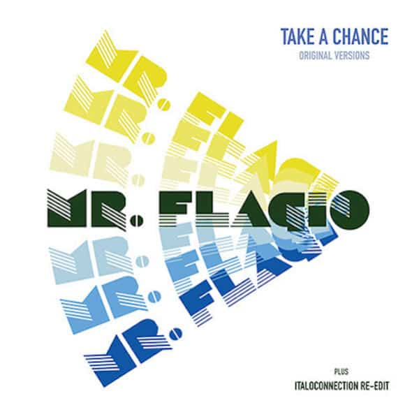 Take A Chance by Mr Flagio