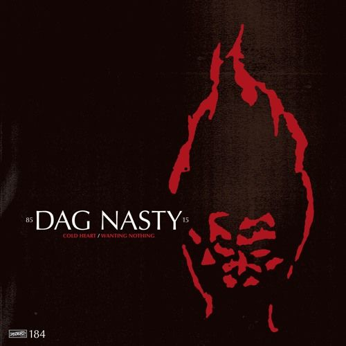 Cold Heart / Wanting Nothing by Dag Nasty