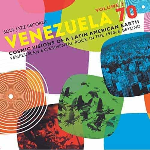 Venezuela 70 Volume 2: Cosmic Visions Of A Latin American Earth by Various