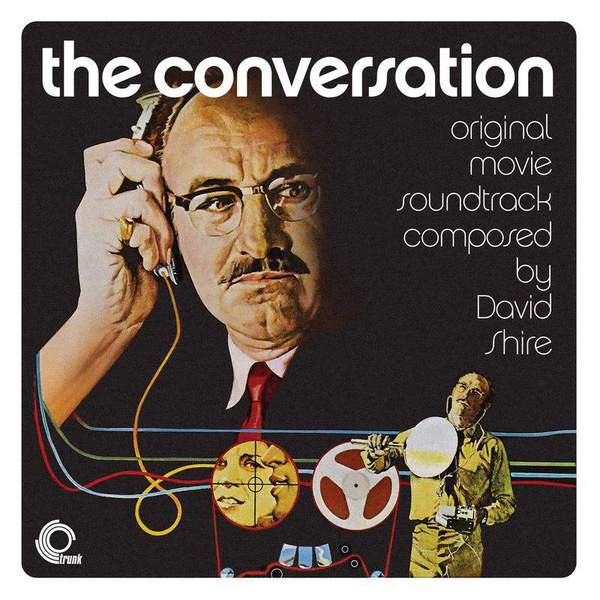 The Conversation (Original Movie Soundtrack) by David Shire