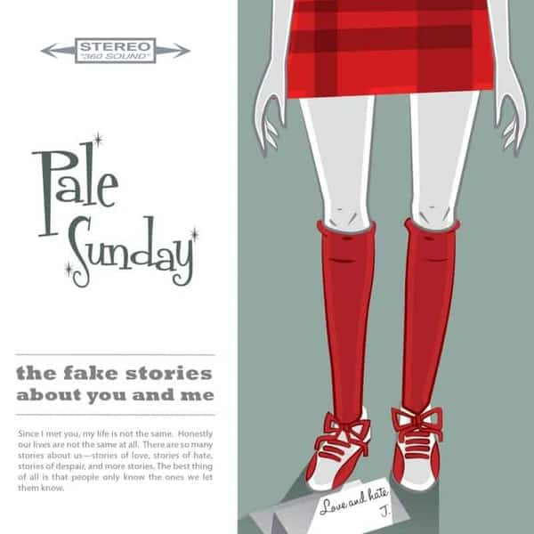 The Fake Stories About You And Me by Pale Sunday
