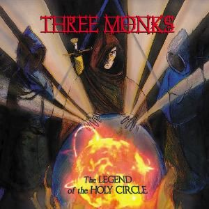 Legend Of The Holy Circle by Three Monks