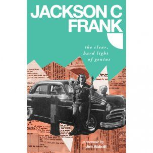 Jackson C. Frank by Jim Abbott