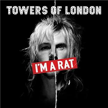 I\'m A Rat/ The Boy who Found A Girl by Towers Of London