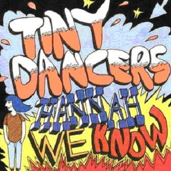 Hannah We Know/ I Will Wait For You by Tiny Dancers