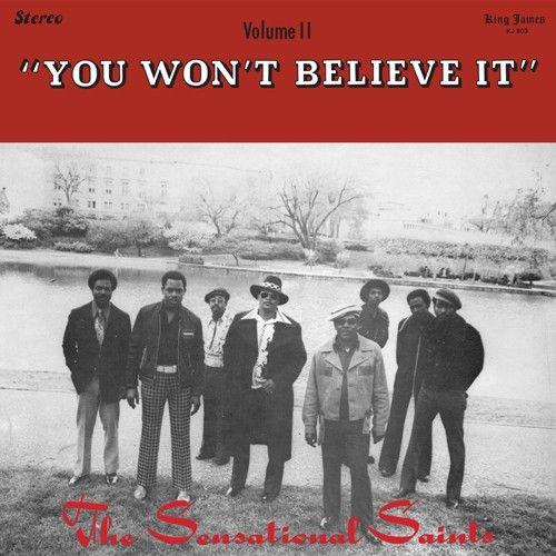 You Won't Believe It by Sensational Saints