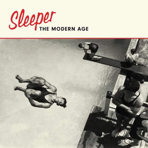 The Modern Age by Sleeper