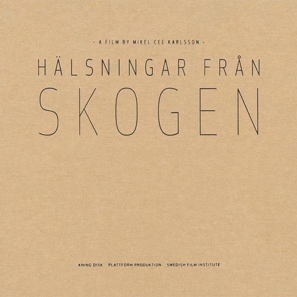 Halsningar Fran Skogen (Greetings from the Woods) by Various