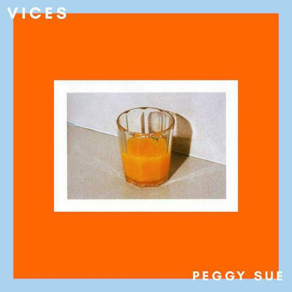 Vices by Peggy Sue