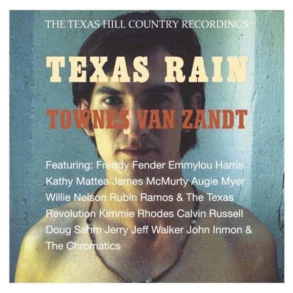 Texas Rain by Townes Van Zandt